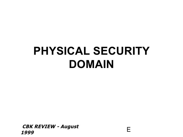 PHYSICAL SECURITY DOMAIN