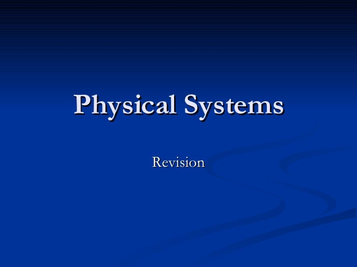 Physical Systems Revision Hobart High 2008