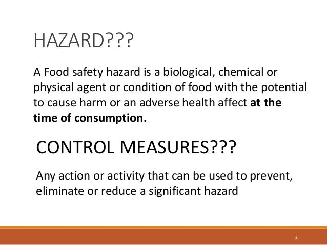 causes and prevention of food safety hazards Causes and prevention of foodborne illness disease control and prevention the food is cooked properly could result in a potential food safety hazard.