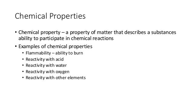 chemical properties of matter chemical properties andWhat Are Some Examples Of Physical Properties
