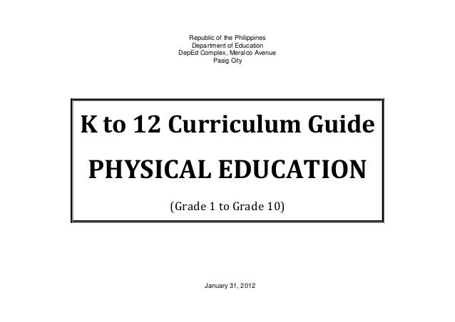 K to 12 Curriculum Guide for Physical Education