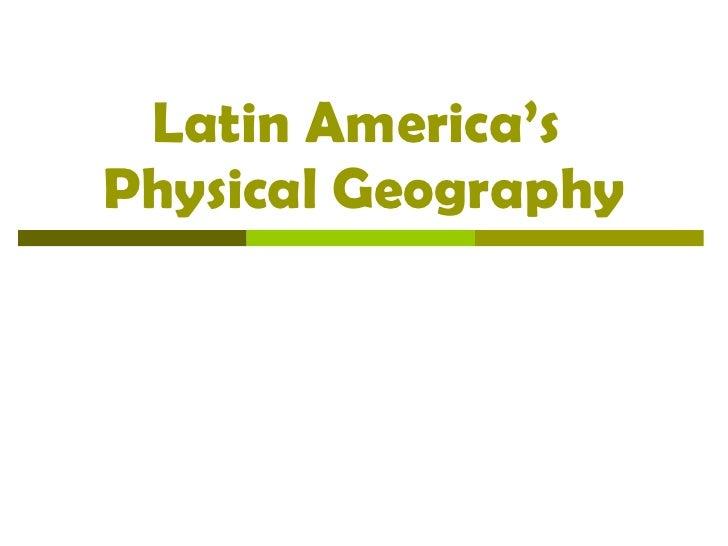 Physicalfeaturesoflatinamerica2