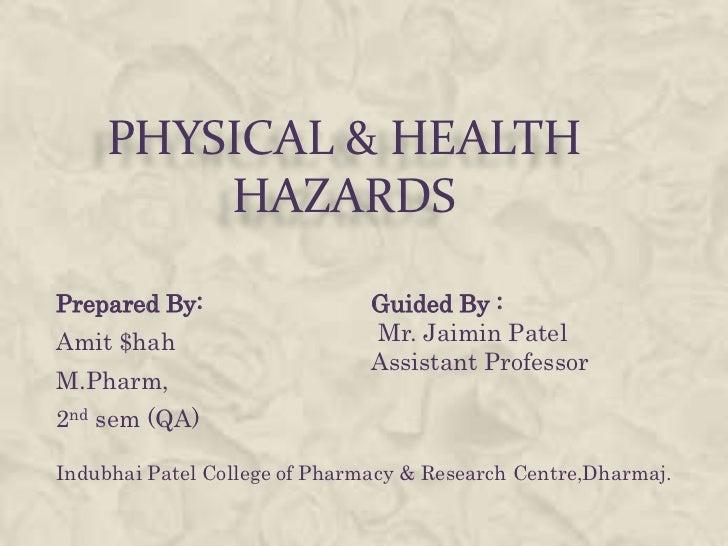 Physical & health hazards