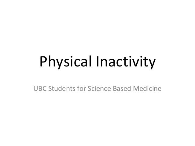 Physical Inactivity: Summary of the Evidence