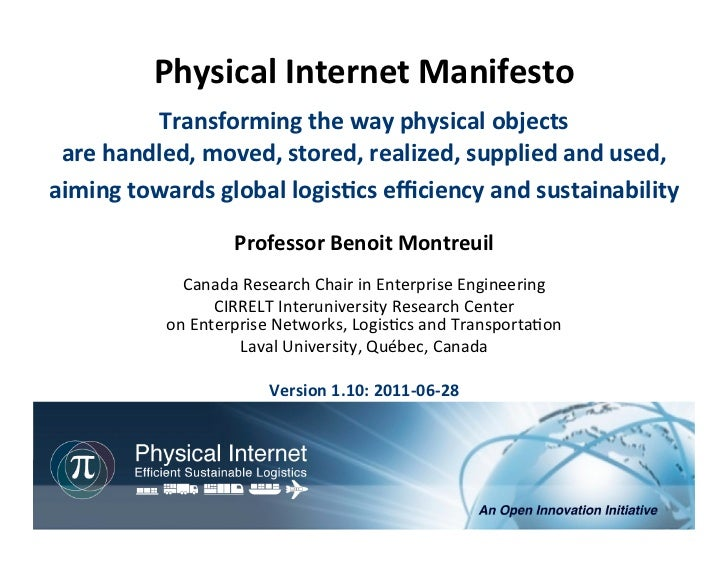 Physical	  Internet	  Manifesto	                                	                	               Transforming	  the	  way	...