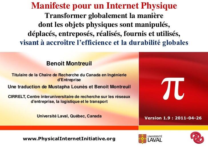 Manifeste pour un Internet Physique             Transformer globalement la manière           dont les objets physiques son...