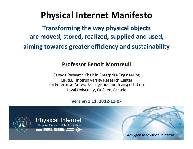 Physical	  Internet	  Manifesto	                           	                    	           Transforming	  the	  way	  phy...