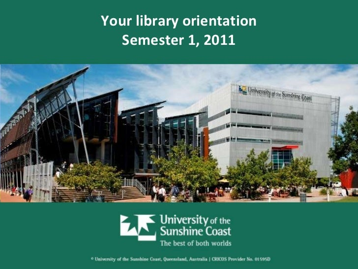 Your library orientationSemester 1, 2011<br />