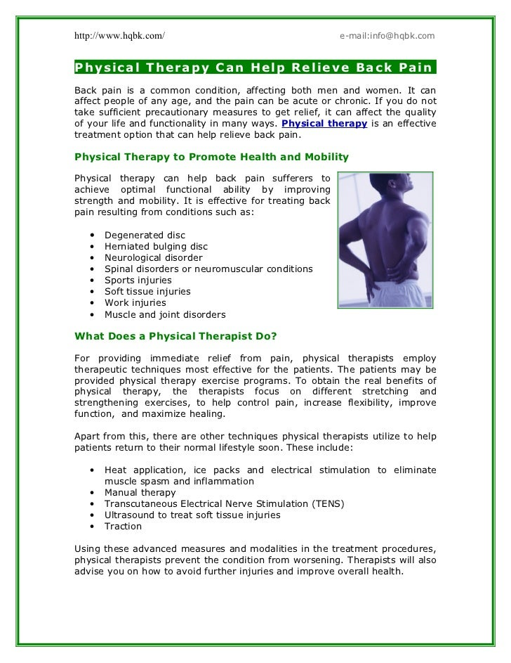http://www.hqbk.com/                                       e-mail:info@hqbk.comPhysical Therapy Can Help Relieve Back Pain...