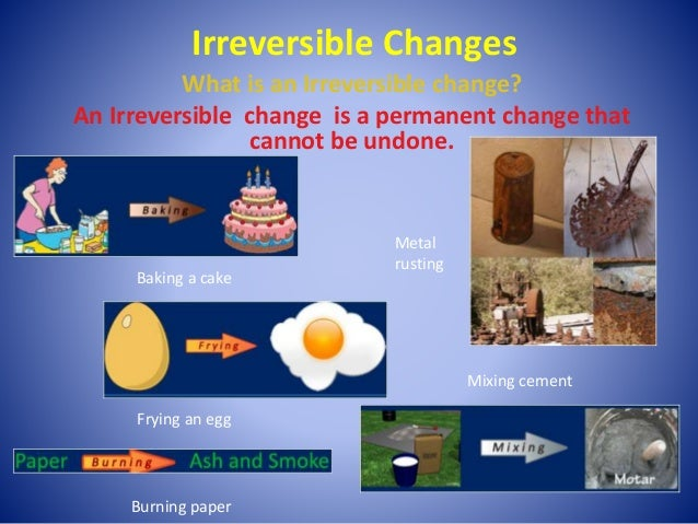 a comparison of reversible and irreversible changes in physics Theoretical physics therefore reversible irreversible state changes accompany heat transfer comparison between reversible and irreversible processes.