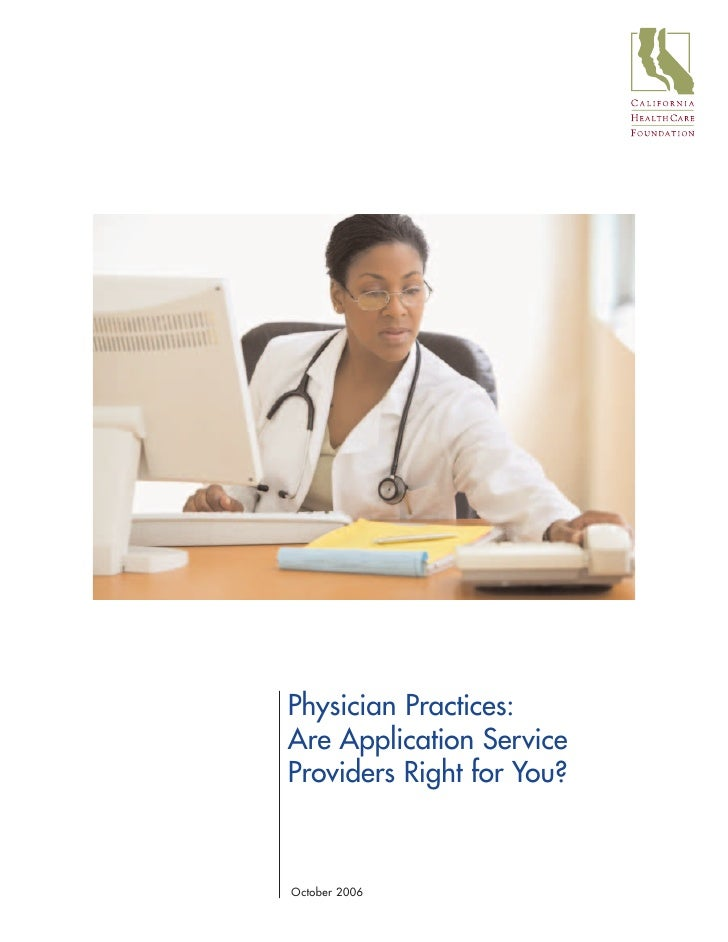 Physician Practices: Are Application Service Providers Right for You?   October 2006