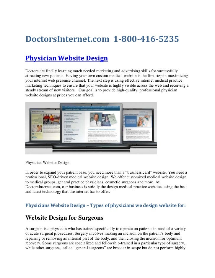 DoctorsInternet.com  1-800-416-5235<br />Physician Website Design<br />Doctors are finally learning much needed marketing ...