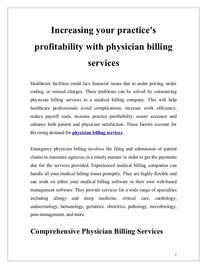 Increasing your practices  profitability with physician billing                              servicesHealthcare facilities...