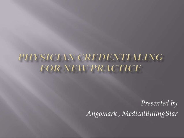 Physician credentialing for new practice