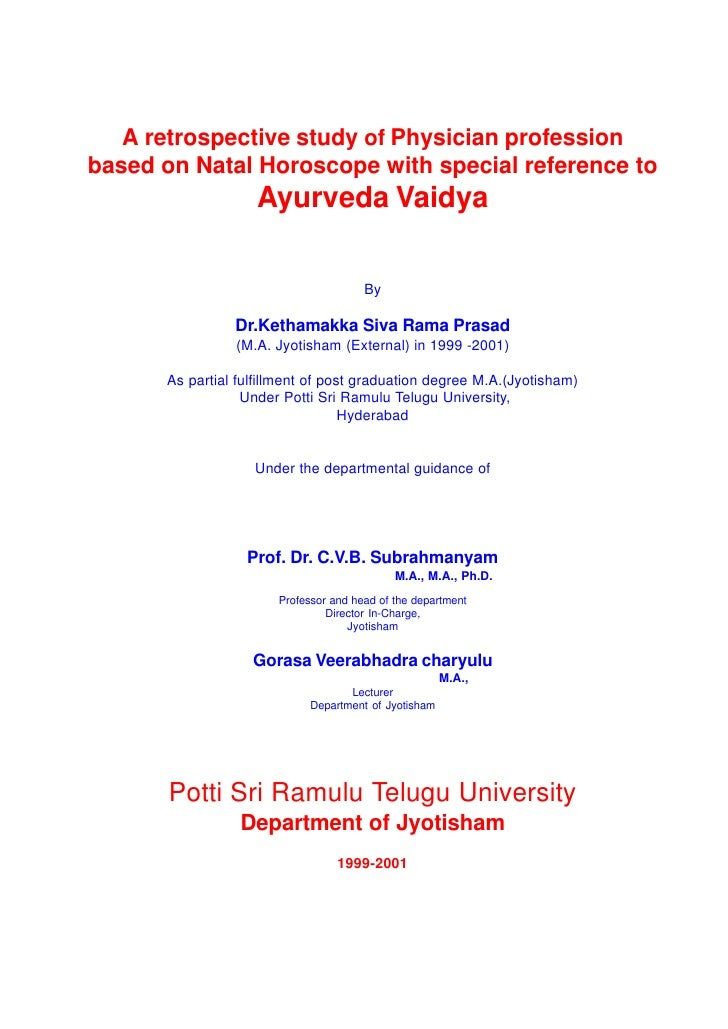 A retrospective study of Physician professionbased on Natal Horoscope with special reference to                   Ayurveda...