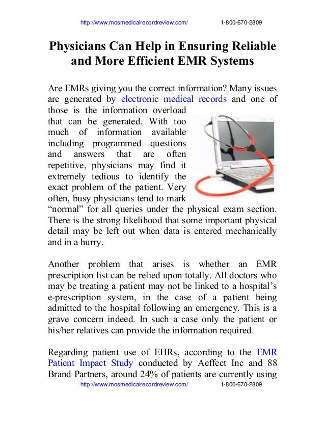 Physicians can help in ensuring reliable and more efficient emr systems