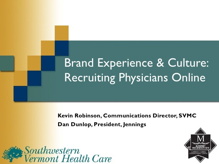 Brand Experience & Culture: Recruiting Physicians Online