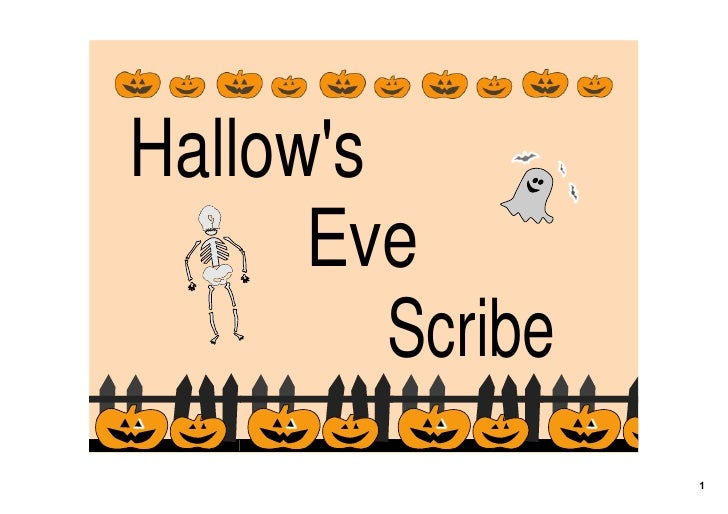 Hallow's       Eve          Scribe                   1