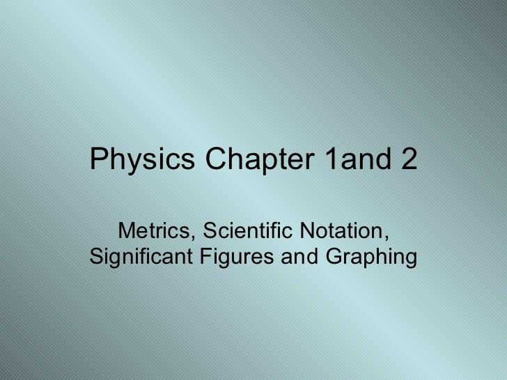 Physics Chapter 1,2