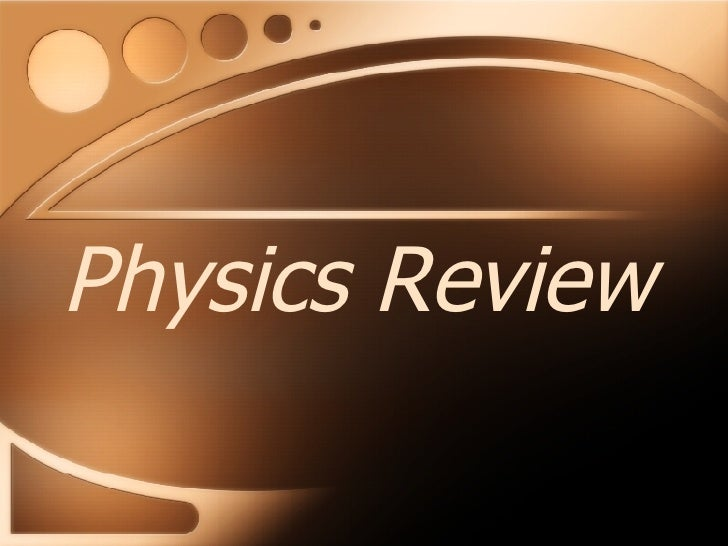 Physics Midterm Review