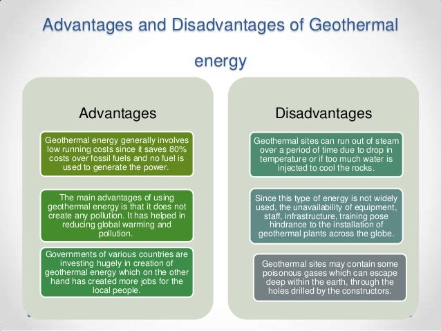 ... geothermal energy advantages disadvantagesgeothermal energy generally