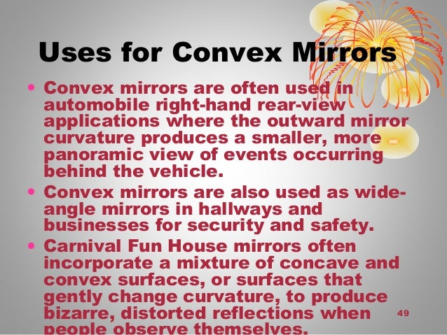 Physics 504 chapter 1 2 opticks for Uses of mirror