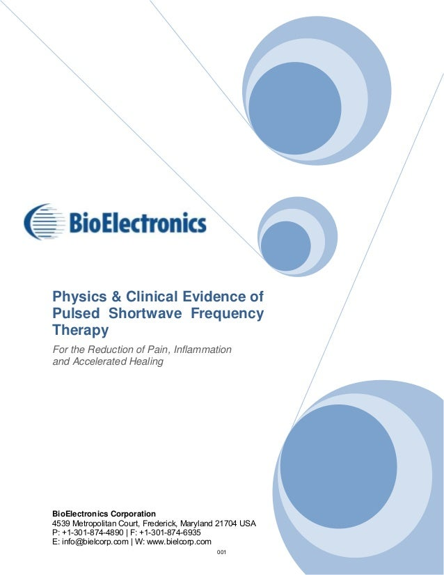 Physics & Clinical Evidence of Pulsed Shortwave Frequency Therapy For the Reduction of Pain, Inflammation and Accelerated ...