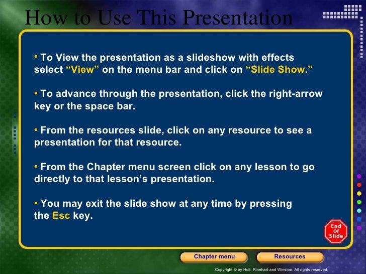 "How to Use This Presentation <ul><li>To View the presentation as a slideshow with effects  </li></ul><ul><li>select  ""View..."