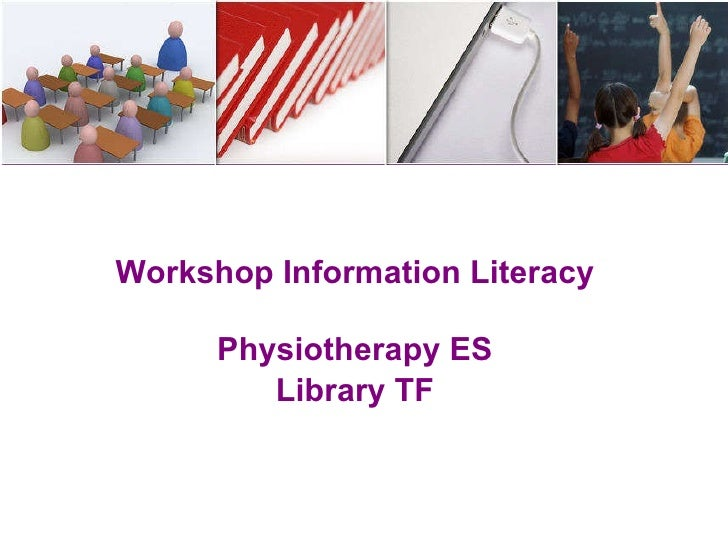 Workshop Information Literacy Physiotherapy ES Library TF