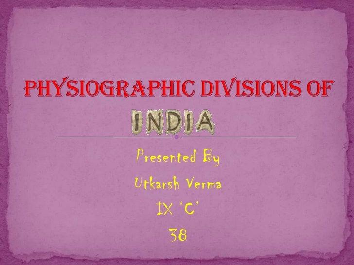 Presented ByUtkarsh Verma   IX 'C'     38