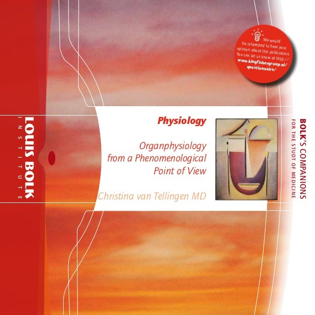Physiology   organ physiology from a phenomenological point of view