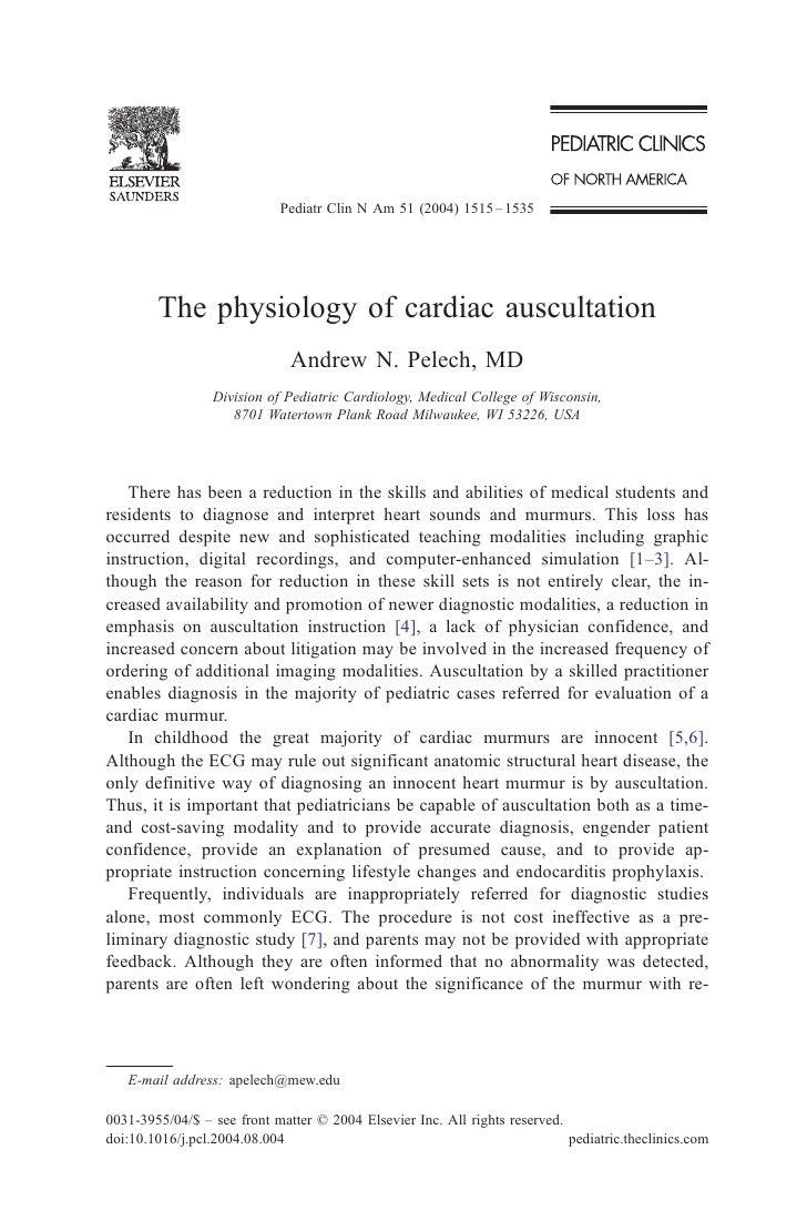 Pediatr Clin N Am 51 (2004) 1515 – 1535        The physiology of cardiac auscultation                              Andrew ...