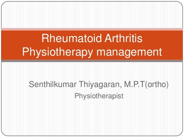 physiotherapy management in rheumatoid arthritis Antidepressants for pain management in rheumatoid arthritis antimalarials for  treating  physiotherapy interventions for ankylosing spondylitis physiotherapy .