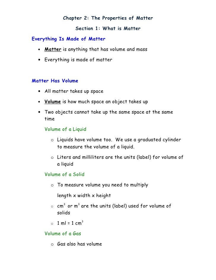 Chapter 2: The Properties of Matter                      Section 1: What is Matter  Everything Is Made of Matter    •   Ma...