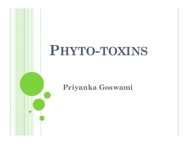PHYTO-TOXINSPriyanka Goswami