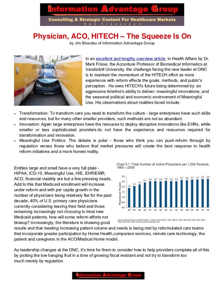 Physician, ACO, HITECH – The Squeeze Is On                               by Jim Bloedau of Information Advantage Group    ...