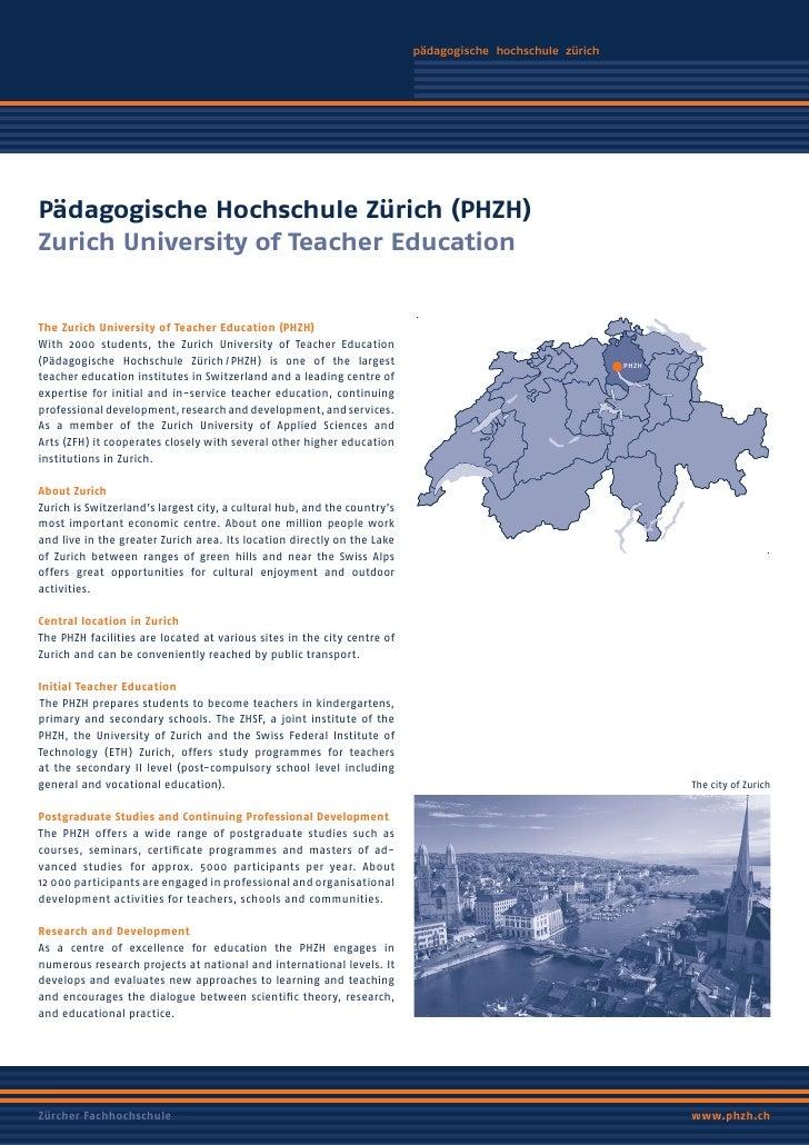 phz     Pädagogische Hochschule Zürich (PHZH) Zurich University of Teacher Education   The Zurich University of Teacher Ed...