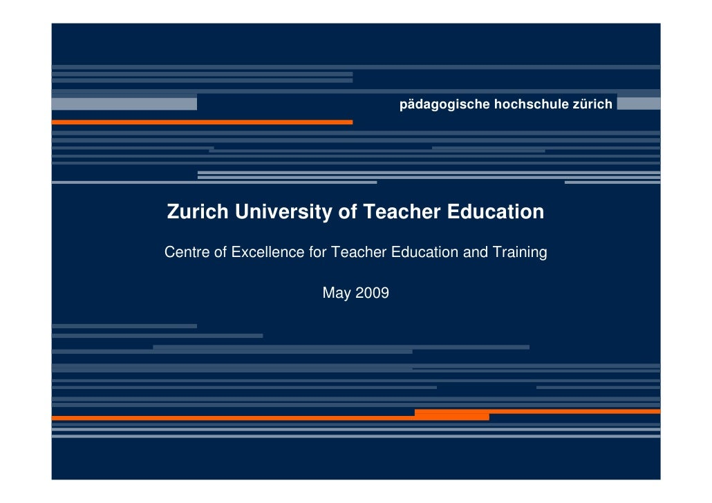 pädagogische hochschule zürich     Zurich University of Teacher Education Centre of Excellence for Teacher Education and T...