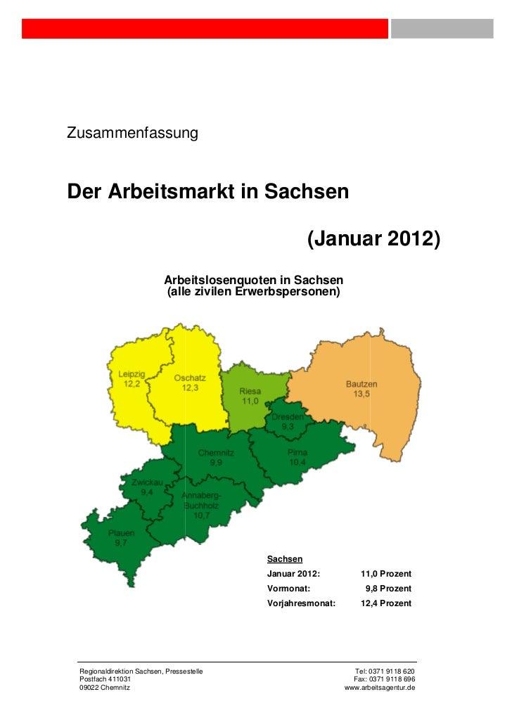 ZusammenfassungDer Arbeitsmarkt in Sachsen                                                      (Januar 2012)             ...