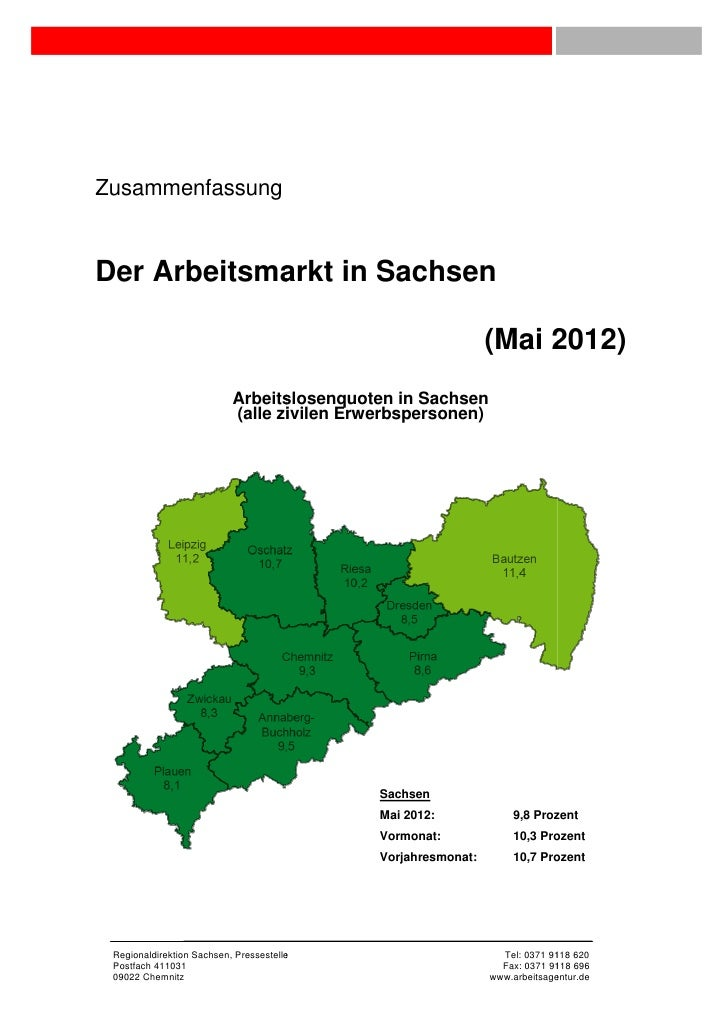 ZusammenfassungDer Arbeitsmarkt in Sachsen                                                              (Mai 201          ...