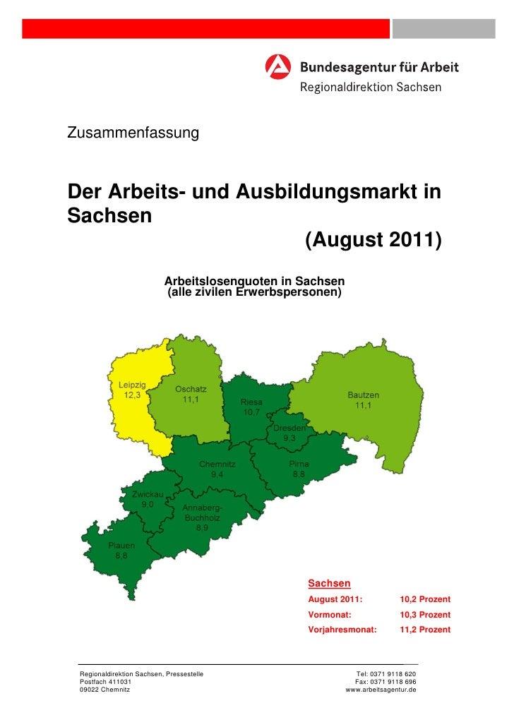ZusammenfassungDer Arbeits- und Ausbildungsmarkt inSachsen                        (August 2011)                           ...