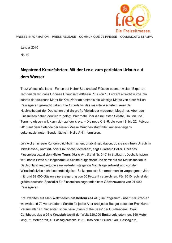 PRESSE-INFORMATION – PRESS-RELEASE – COMMUNIQUÉ DE PRESSE – COMUNICATO STAMPA  Januar 2010  Nr. 10  Megatrend Kreuzfahrten...
