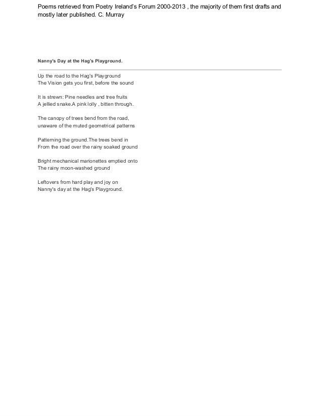 PoemsretrievedfromPoetryIreland'sForum20002013,themajorityofthemfirstdraftsand mostlylaterpublished.C.M...