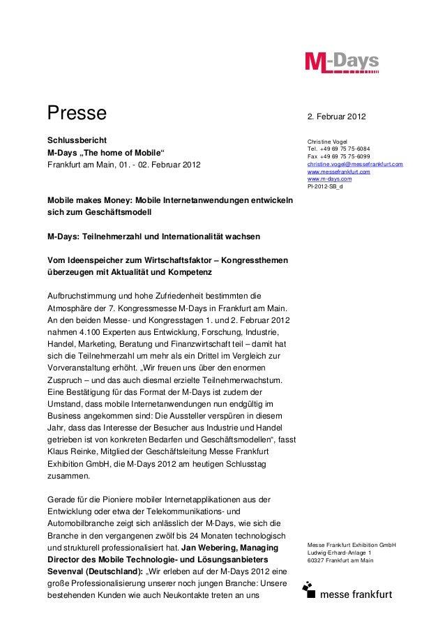 Messe Frankfurt Exhibition GmbH Ludwig-Erhard-Anlage 1 60327 Frankfurt am Main Presse 2. Februar 2012 Schlussbericht M-Day...