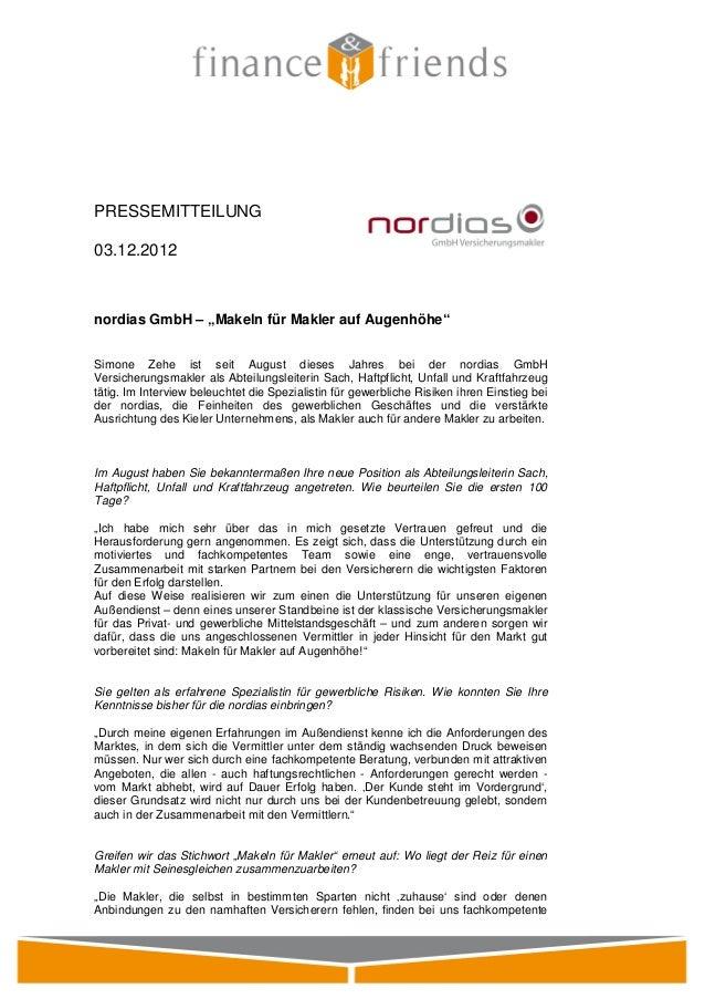 """PRESSEMITTEILUNG03.12.2012nordias GmbH – """"Makeln für Makler auf Augenhöhe""""Simone Zehe ist seit August dieses Jahres bei de..."""