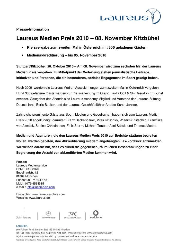 Presse-InformationLaureus Medien Preis 2010 – 08. November Kitzbühel   •   Preisvergabe zum zweiten Mal in Österreich mit ...
