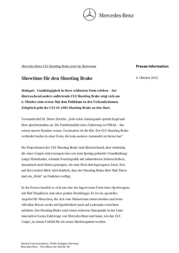 Mercedes-Benz CLS Shooting Brake jetzt im Showroom                             Presse-InformationShowtime für den Shooting...