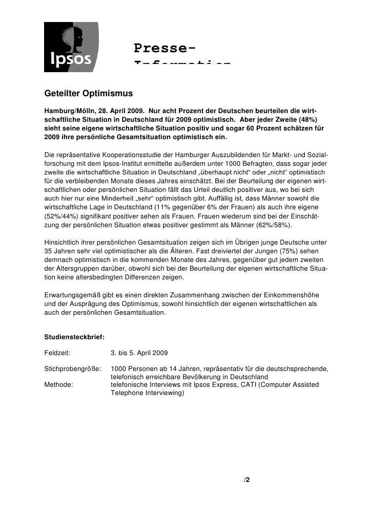 Presse-                             InformationGeteilter OptimismusHamburg/Mölln, 28. April 2009. Nur acht Prozent der Deu...