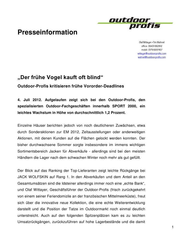 """Presseinformation""""Der frühe Vogel kauft oft blind""""Outdoor-Profis kritisieren frühe Vororder-Deadlines4. Juli 2012. Aufgela..."""