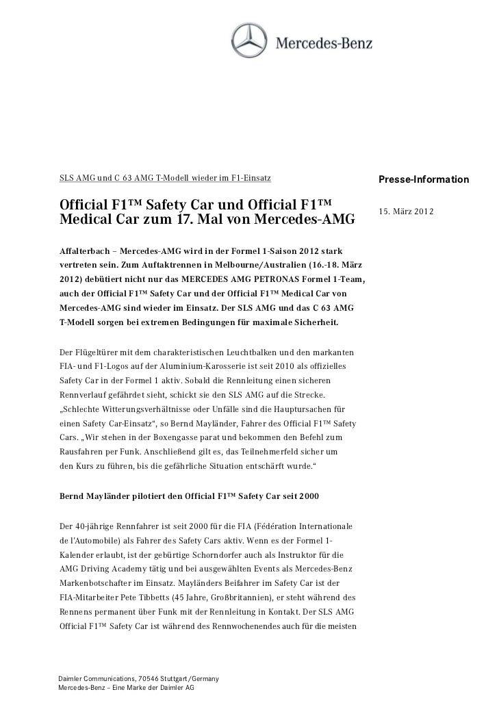 SLS AMG und C 63 AMG T-Modell wieder im F1-Einsatz                               Presse-InformationOfficial F1™ Safety Car...